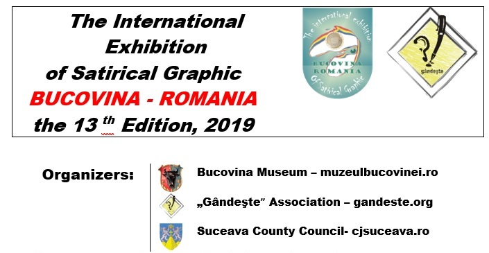 The 13th International Exhibition of Satirical Graphic BUCOVINA – ROMANIA 2019