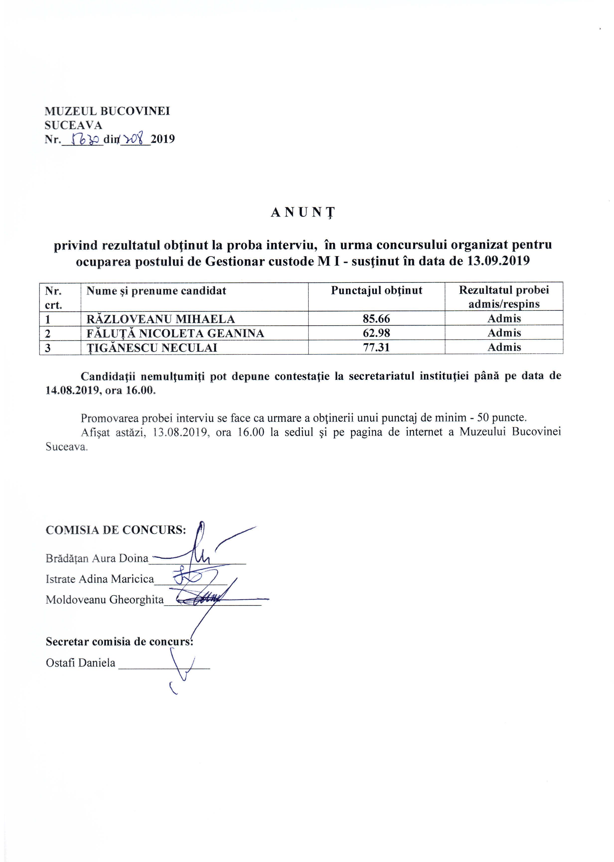 ANUNT privind rezultatul obtinut in proba interviu, in urma concursului organizat pentru ocuparea postului de Gestionar Custode M I - sustinut in data de 13.09.2019