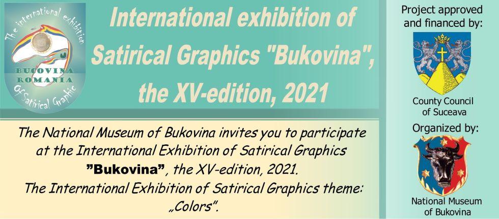 International Exhibition of Satirical Graphics  Bukovina  the XV-edition  2021